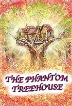 The Phantom Treehouse