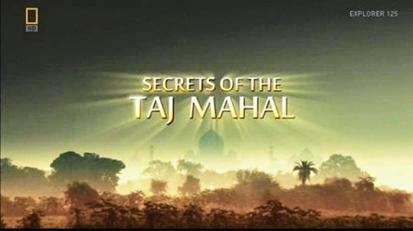 Secrets of the Taj Mahal (2011)
