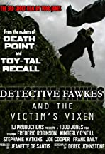 Detective Fawkes and the Victim's Vixen
