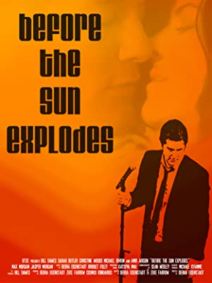 Movie Before the Sun Explodes (2016)
