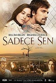 Sadece Sen(2014) Poster - Movie Forum, Cast, Reviews