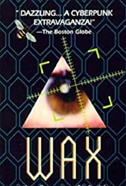 Wax, or the Discovery of Television Among the Bees (1991) Poster - Movie Forum, Cast, Reviews