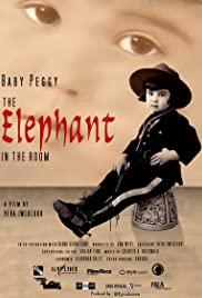 Baby Peggy, the Elephant in the Room (2012) Poster - Movie Forum, Cast, Reviews