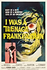 I Was a Teenage Frankenstein (1957) Poster - Movie Forum, Cast, Reviews