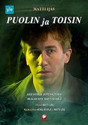 Puolin Ja Toisin (2013)