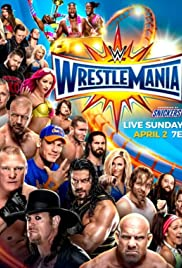 WrestleMania (2017) Full Movie