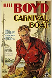 Carnival Boat (1932) Poster - Movie Forum, Cast, Reviews