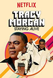 Tracy Morgan: Staying Alive Película Completa DVD [MEGA] [LATINO]