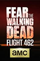 Image of Fear the Walking Dead: Flight 462