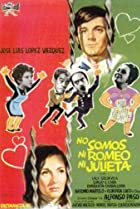 Image of No somos ni Romeo ni Julieta