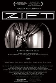 Zift (2008) Poster - Movie Forum, Cast, Reviews