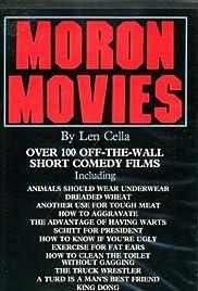 Moron Movies(1985) Poster - Movie Forum, Cast, Reviews