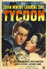 Tycoon (1947) Poster - Movie Forum, Cast, Reviews