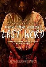 Johnny Frank Garrett s Last Word(2017)