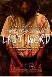 Watch Movie Johnny Frank Garrett's Last Word (2016)