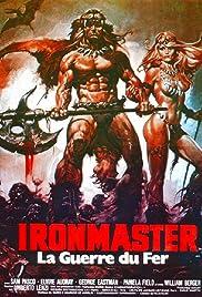 La guerra del ferro: Ironmaster(1983) Poster - Movie Forum, Cast, Reviews