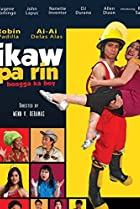 Image of Ikaw pa rin: Bongga ka boy!
