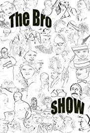 The Bro Show Poster