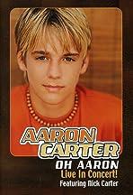 Oh Aaron: Live in Concert!