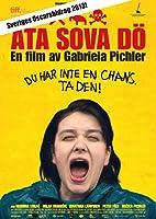 吃飯睡覺死 ÄTA SOVA DÖ 2012