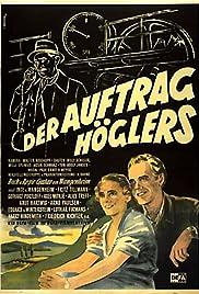 Der Auftrag Höglers Poster