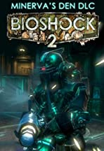 Bioshock 2: Minerva's Den