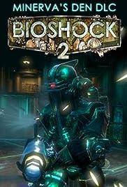 Bioshock 2: Minerva's Den Poster