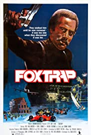 Foxtrap(1986) Poster - Movie Forum, Cast, Reviews