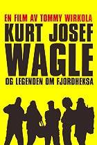 Image of Kurt Josef Wagle og legenden om Fjordheksa