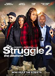 The Struggle II: The Dilemma (2021) poster