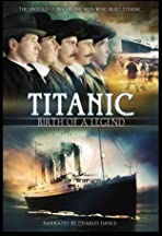 Titanic: Birth of a Legend