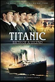 Titanic: Birth of a Legend Poster