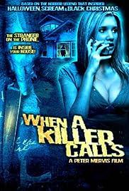 When a Killer Calls(2006) Poster - Movie Forum, Cast, Reviews