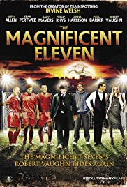 The Magnificent Eleven Poster