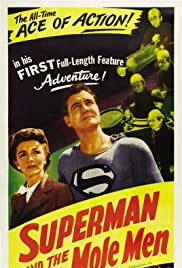 Superman and the Mole-Men (1951) Poster - Movie Forum, Cast, Reviews