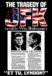 The Tragedy of JFK (as Told by Wm. Shakespeare) Poster