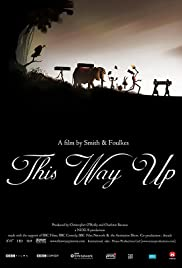 This Way Up (2008) Poster - Movie Forum, Cast, Reviews