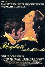 Raphaël ou le débauché Poster