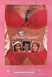 Almost Pregnant(1992) Poster - Movie Forum, Cast, Reviews