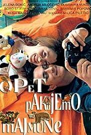 Opet pakujemo majmune(2004) Poster - Movie Forum, Cast, Reviews