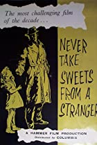 Image of Never Take Sweets from a Stranger