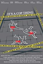 Primary image for It's a Cop Thing