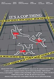 It's a Cop Thing Poster