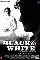 Black & White (2008) Poster
