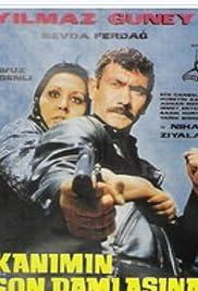 Kanimin son damlasina kadar Poster