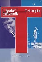 Acda en de Munnik: Trilogie