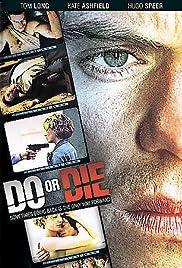 Do or Die Poster - TV Show Forum, Cast, Reviews