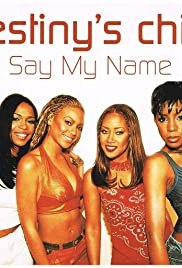 Destiny's Child: Say My Name Poster