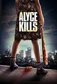 Alyce Kills Poster