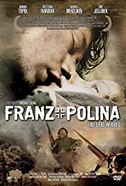 Franz + Polina (2006) Poster - Movie Forum, Cast, Reviews